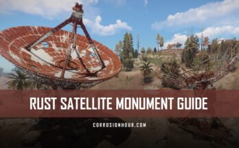 RUST Satellite Monument Guide by Jfarr