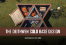 The Deithwen Solo RUST Base Design