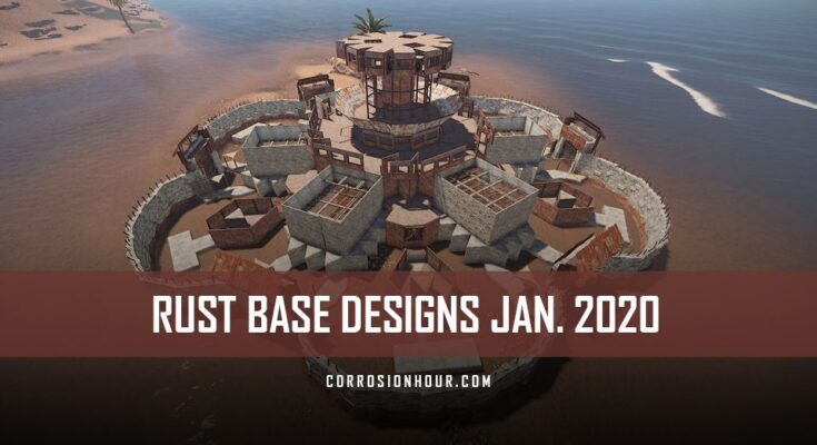 RUST Base Designs January 2020