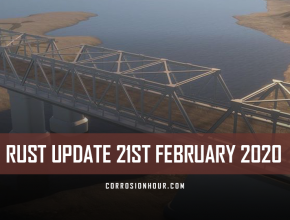 RUST Update 21st February 2020