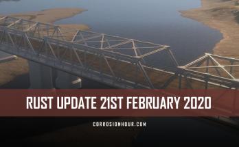 RUST Update 21st February 2020