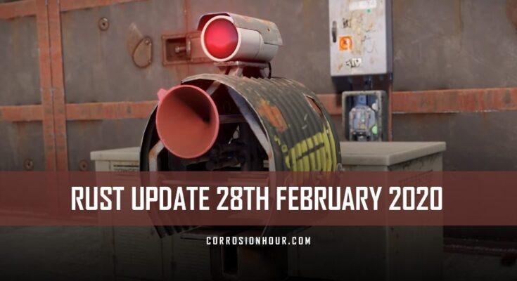 RUST Update 28th February 2020