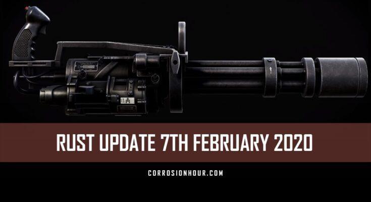 RUST Update 7th February 2020