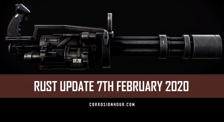 RUST Update 7th February 2020