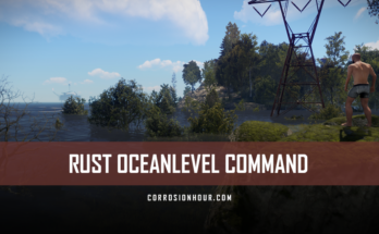RUST Oceanlevel Command