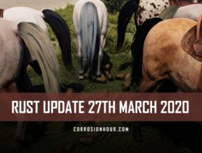 RUST Update 27th March 2020