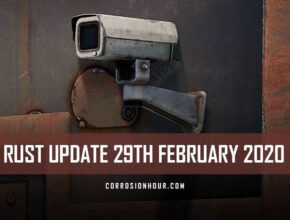 RUST Update 29th February 2020
