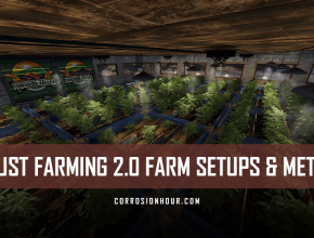 RUST Farming 2.0 Farming Setups and Meta