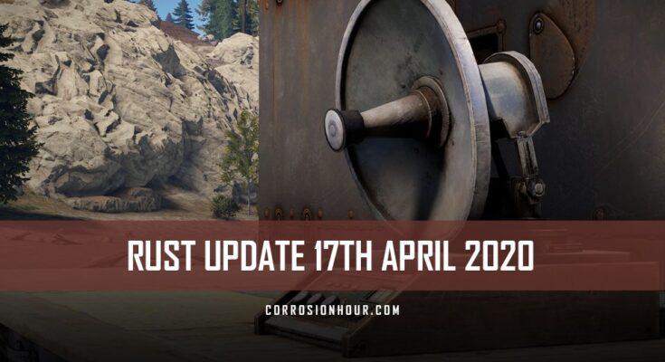 RUST Update 17th April 2020