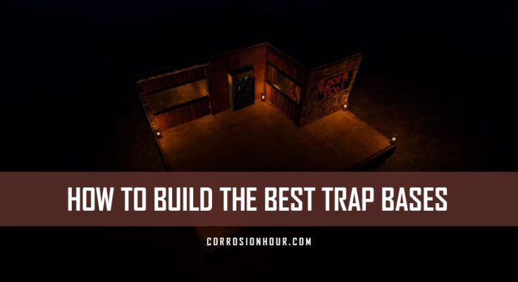 How to build the best trap bases