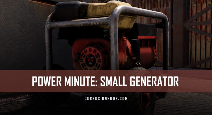 RUST Power Minute: Small Generator