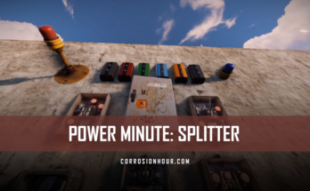 RUST Power Minute: Splitter