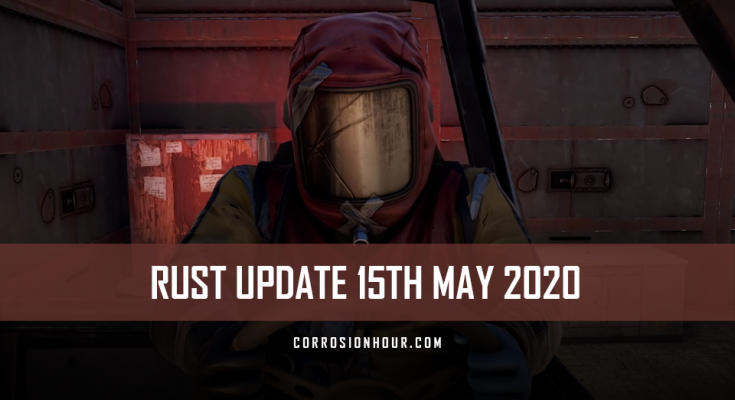 RUST Update 15th May 2020