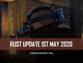 RUST Update 1st May 2020