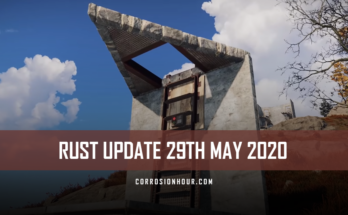 RUST Update 29th May, 2020