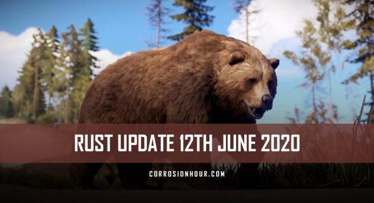 RUST Update 12th June 2020