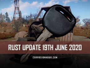 RUST Update 19th June 2020