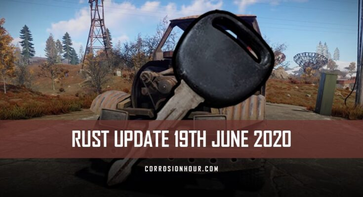 RUST Update 19th June 2020