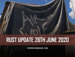 RUST Update 26th June 2020