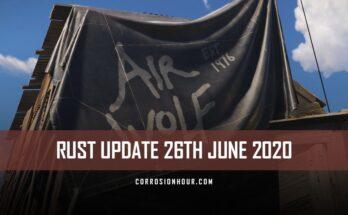 RUST Update 26th June 2020