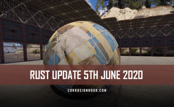 RUST Update 5th June 2020