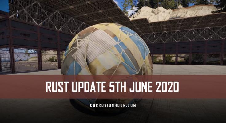 RUST Update 5th June 2020