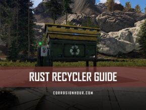 RUST Recycler Guide - Locations, Costs and More