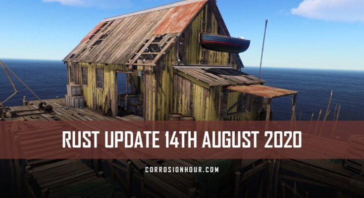 RUST Update 14th August 2020