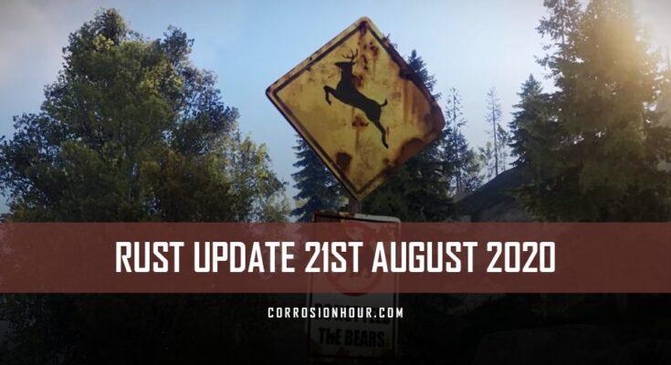 RUST Update 21st August 2020