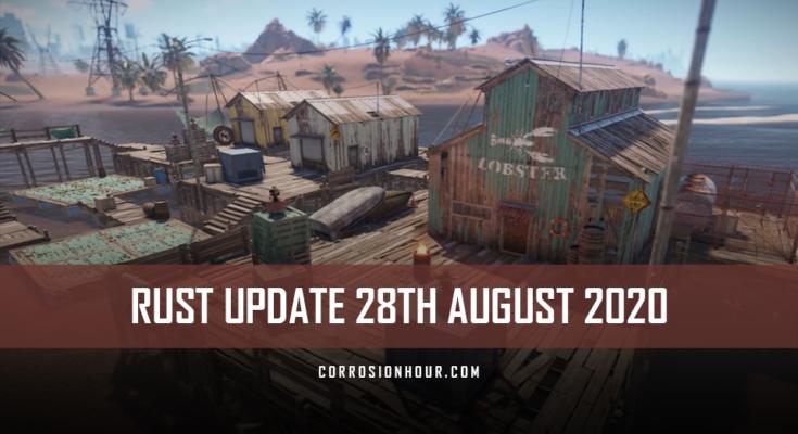RUST Update 28th August 2020