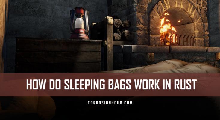 How do Sleeping Bags Work in RUST