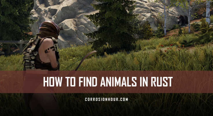 How to Find Animals in RUST