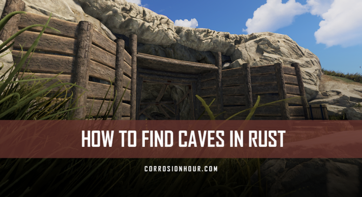 How to find caves in RUST