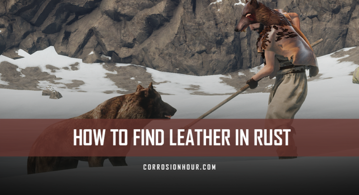 How to Find Leather in RUST