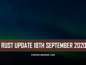 RUST Update 18th September 2020