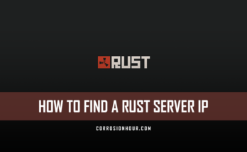 How to Find a RUST Server IP