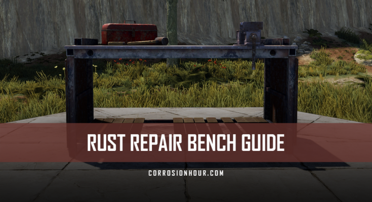 RUST Repair Bench Guide