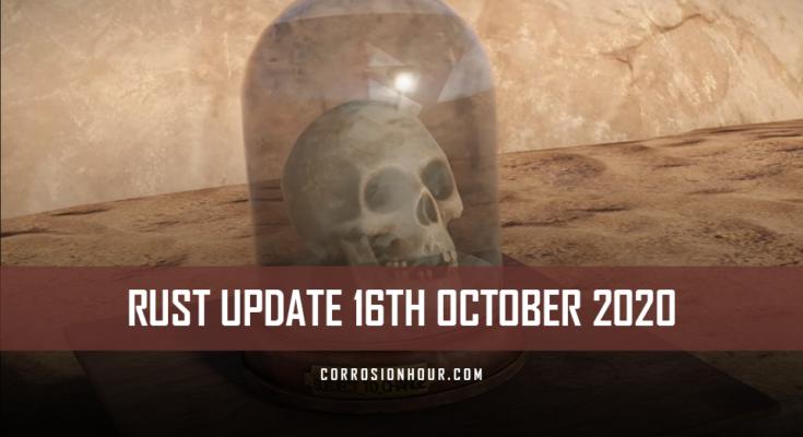 RUST Update 16th October 2020