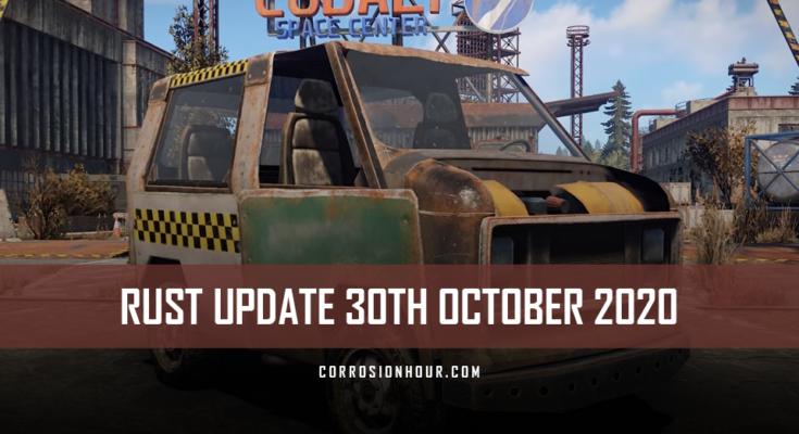 RUST Update 30th October 2020