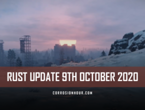 RUST Update 9th October 2020