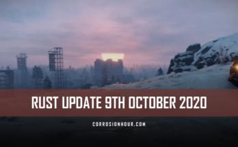 RUST Update 9th October 2020