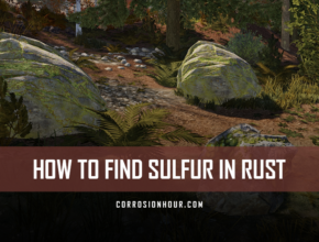 How to Find Sulfur in RUST