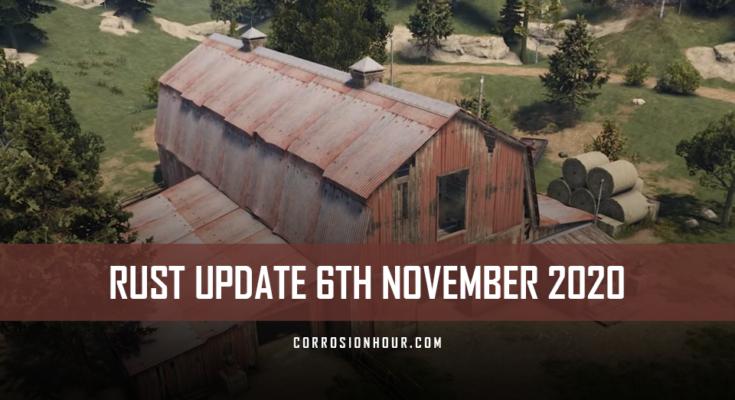 RUST Update 6th November 2020