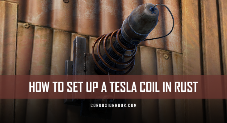 How to Set Up a Tesla Coil in RUST