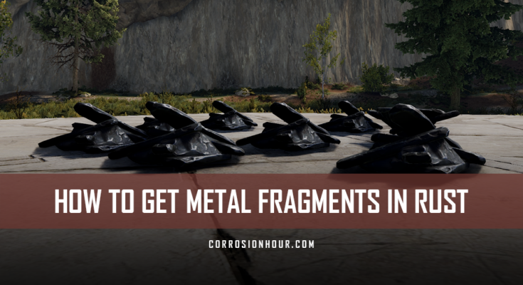 How to Get Metal Fragments in RUST