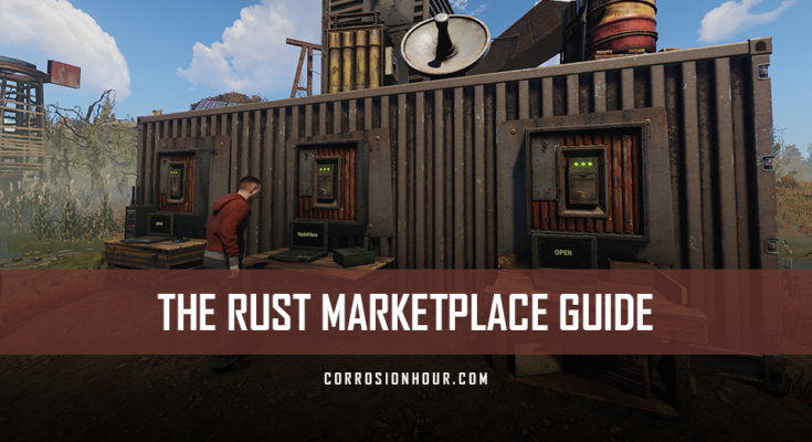The RUST Marketplace Guide