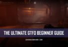 The Ultimate GTFO Beginner's Guide