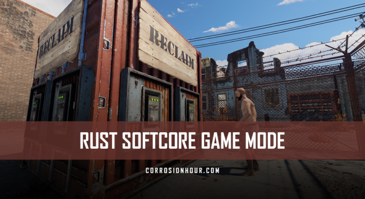RUST Softcore Game Mode