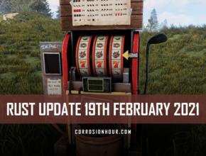 RUST Update 19th February 2021