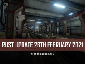 RUST Update 26th February 2021
